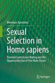 Sexual Selection in Homo sapiens by Menelaos Apostolou image