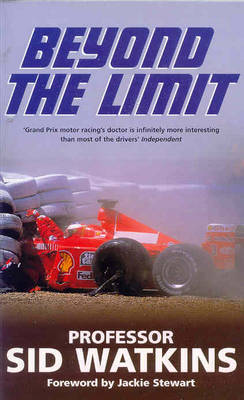 Beyond the Limit by Sid Watkins image