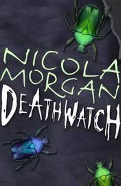 Deathwatch by Nicola Morgan image