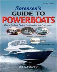 Sorensen's Guide to Powerboats, 2/E by Eric Sorensen