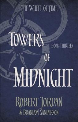 Towers Of Midnight by Robert Jordan