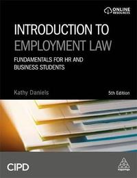 Introduction to Employment Law by Kathy Daniels