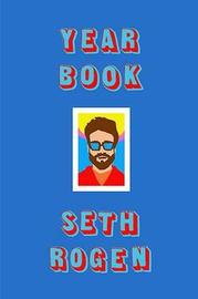 Yearbook by Seth Rogen