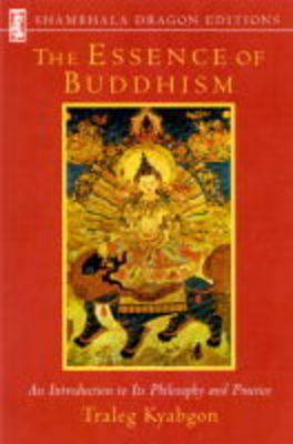 Essence Of Buddhism by Traleg Kyabgon image