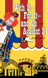 With It-For It-And Up Against It by Joel Cook image