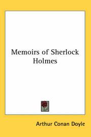 Memoirs of Sherlock Holmes by Arthur Conan Doyle image