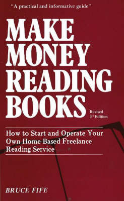 Make Money Reading Books, 3rd Edition by Bruce Fife