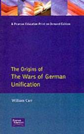Wars of German Unification 1864 - 1871, The by W Carr image