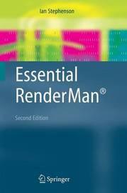 Essential RenderMan (R) by Ian Stephenson