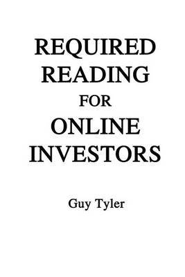 Required Reading for Online Investors by Guy Tyer