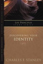 Discovering Your Identity by Charles Stanley