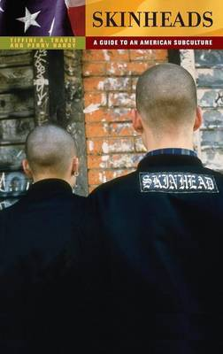 Skinheads by Tiffini A Travis