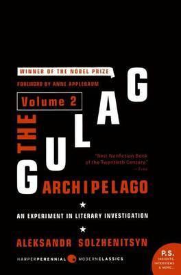 The Gulag Archipelago: v. 2 by Aleksandr Solzhenitsyn