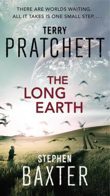 The Long Earth (Long Earth #1) (US Ed.) by Terry Pratchett