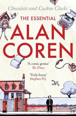Chocolate and Cuckoo Clocks by Alan Coren