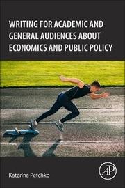 How to Write about Economics and Public Policy by Katerina Petchko