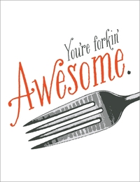 Breathless: Forkin' Awesome Greeting Card