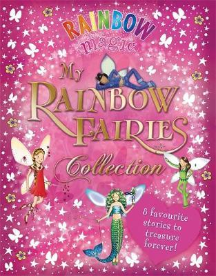 Rainbow Magic: My Rainbow Fairies Collection by Daisy Meadows