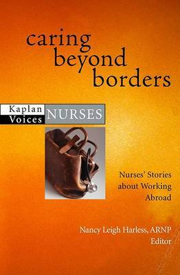 Caring Beyond Borders: Nurses' Stories About Working Abroad image