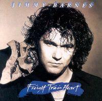 Freight Train Heart by Jimmy Barnes