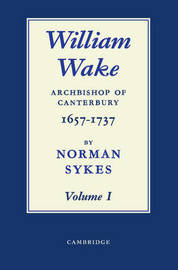 William Wake 2 Volume Paperback Set by Norman Sykes