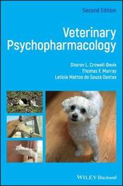 Veterinary Psychopharmacology by Leticia Mattos de Souza Dantas