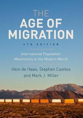 The Age of Migration by Hein De Haas