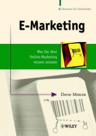 Das e-Marketing Praxisbuch: Was Sie Uber Online - Marketing Wissen Mussen by David Mercer image