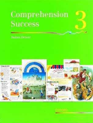 Comprehension Success: Level 3: Pupils' Book 3 by James Driver image