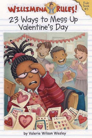Willimena Rules: 23 Ways To Mess Up Valentine's Day by Valerie Wilson Wesley image