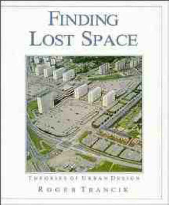 Finding Lost Space by Roger Trancik