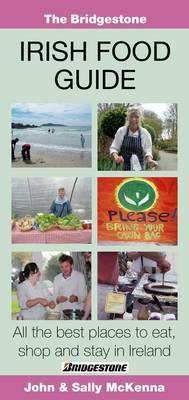 The Bridgestone Irish Food Guide by John McKenna