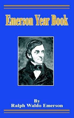 Emerson Year Book by Ralph Waldo Emerson