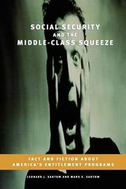 Social Security and the Middle-Class Squeeze by Leonard J Santow