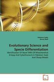 Evolutionary Science and Specie Differentiation by Haleema Sadia