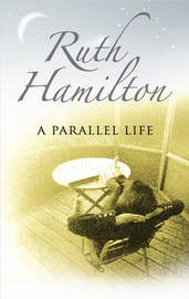 A Parallel Life by Ruth Hamilton image