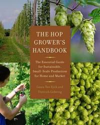 The Hop Grower's Handbook by Laura Ten Eyck