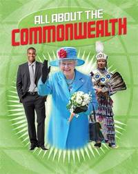All About the Commonwealth by Anita Ganeri