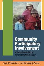 Community Participatory Involvement by Linda M. Whiteford