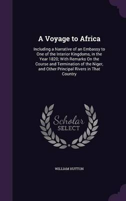 A Voyage to Africa by William Hutton image