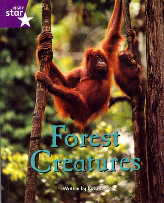 Fantastic Forest Purple Level Non-fiction: Forest Creatures by Lisa Thompson image