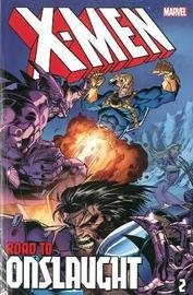 X-men: The Road To Onslaught Volume 2 by Scott Lobdell