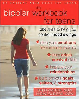 Bipolar Workbook for Teens by Sheri Van Dijk image