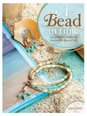 A Bead in Time by Lisa Crone image