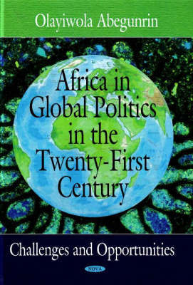 Africa in Global Politics in the Twenty-First Century by Olayiwola Abegunrin image