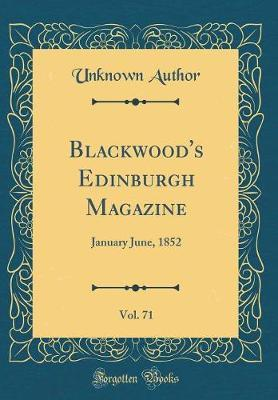 Blackwood's Edinburgh Magazine, Vol. 71 by Unknown Author image
