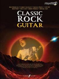 Classic Rock Authentic Playalong Guitar: 8 Monstrous Rock Classics Arranged for Guitar with Fantastic Soundalike CD by Various Contributors image