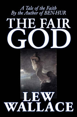 The Fair God by Lewis Wallace image