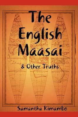 The English Maasai & Other Truths by Samantha Kimambo image