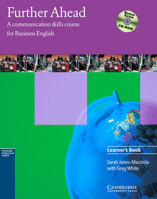 Further Ahead Learner's Book with Bonus Extra BEC Preliminary Preparation CD-ROM: A Communication Skills Course for Business English by Sarah Jones-Macziola image